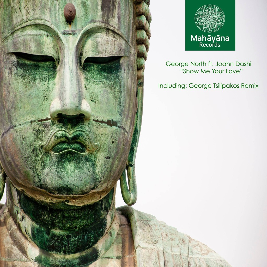 George North feat. Joahn Dashi - Show Me Your Love_COVER ART
