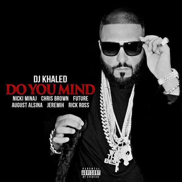 dj-khaled-do-you-mind_f2dbgr