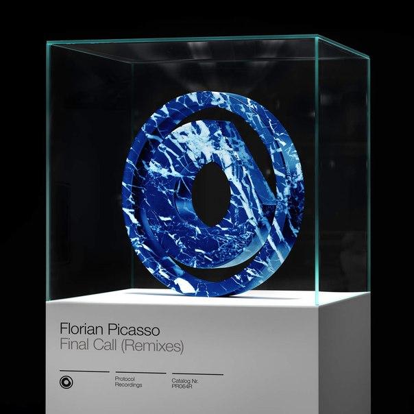 Florian Picasso – Final Call (Remixes)