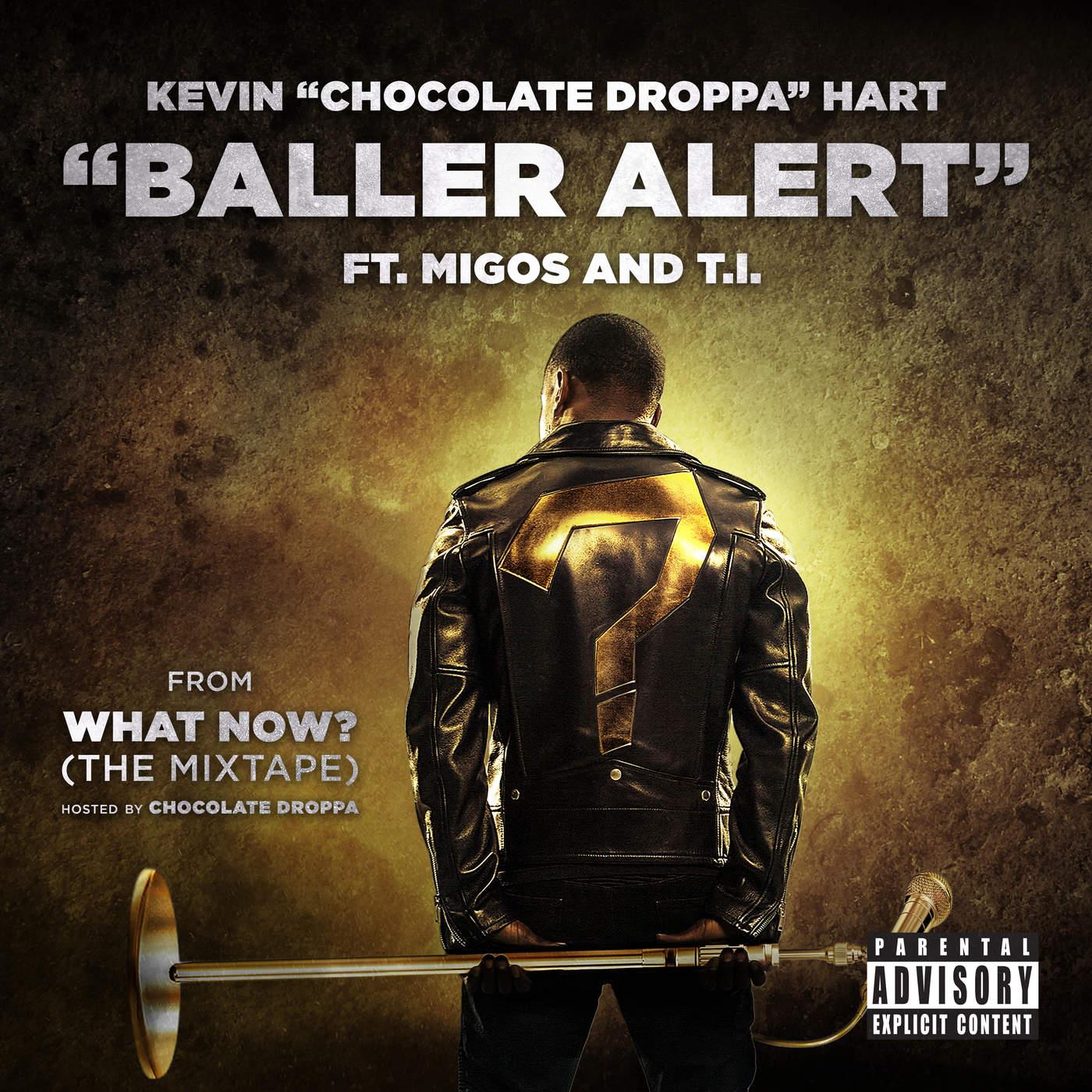 Kevin Hart feat. T.I. & Migos – Baller Alert