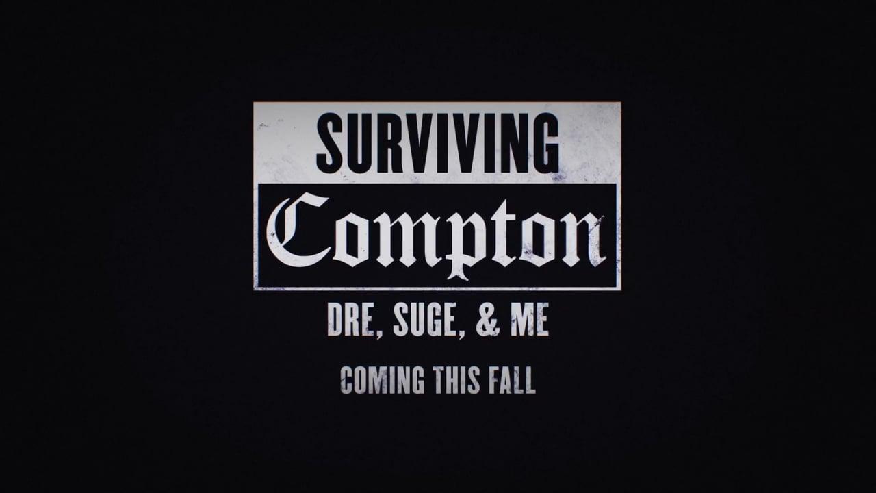 Trailer: Surviving Compton: Dre, Suge & Me