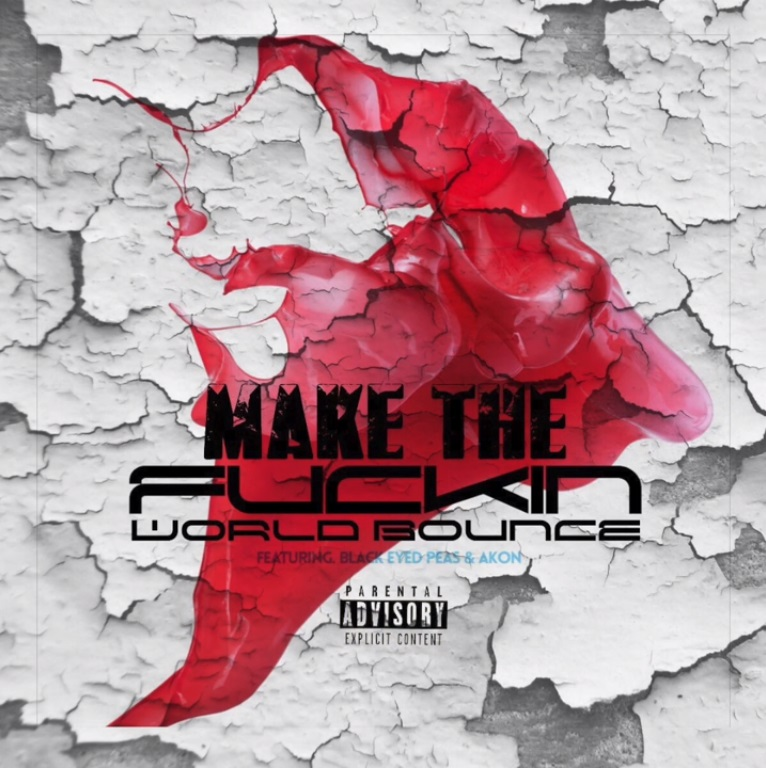 Da Illest feat. The Black Eyed Peas & Akon – Make The Fucking World Bounce