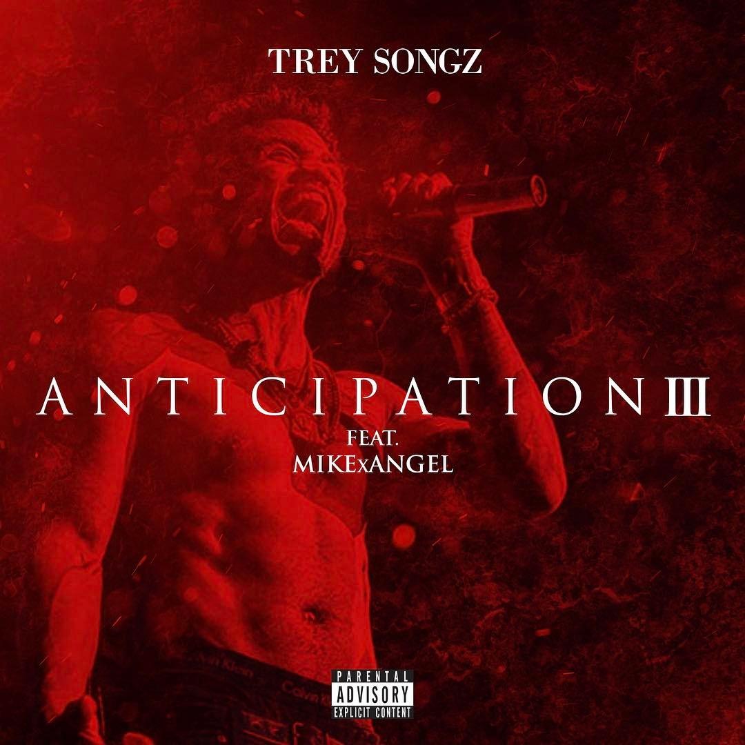 Mixtape: Trey Songz & MIKExANGEL – Anticipation 3 (FD)