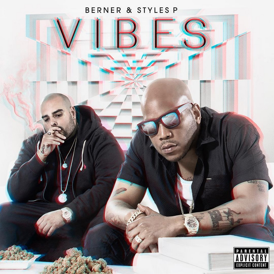 Stream: Styles P & Berner – Vibes
