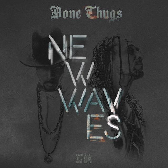 Stream: Bone Thugs-N-Harmony – New Waves