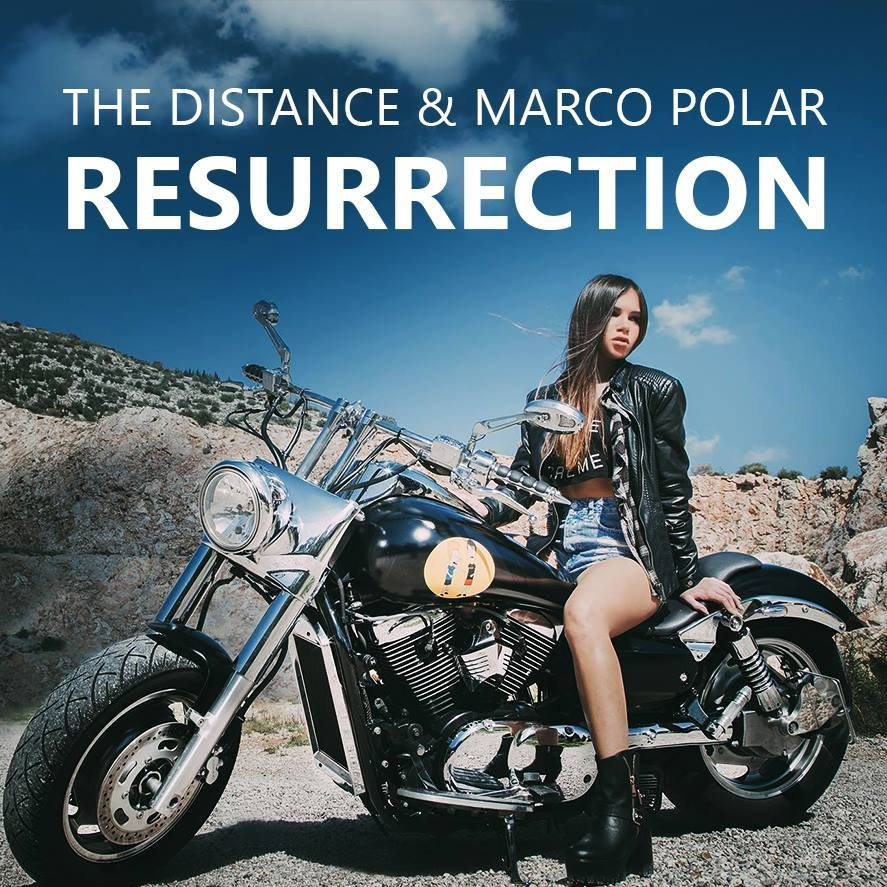 PPK – Resurrection (The Distance & Marco Polar Remake)