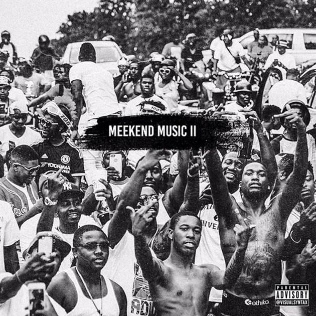 Mixtape: Meek Mill – Meekend Music 2 (FD)