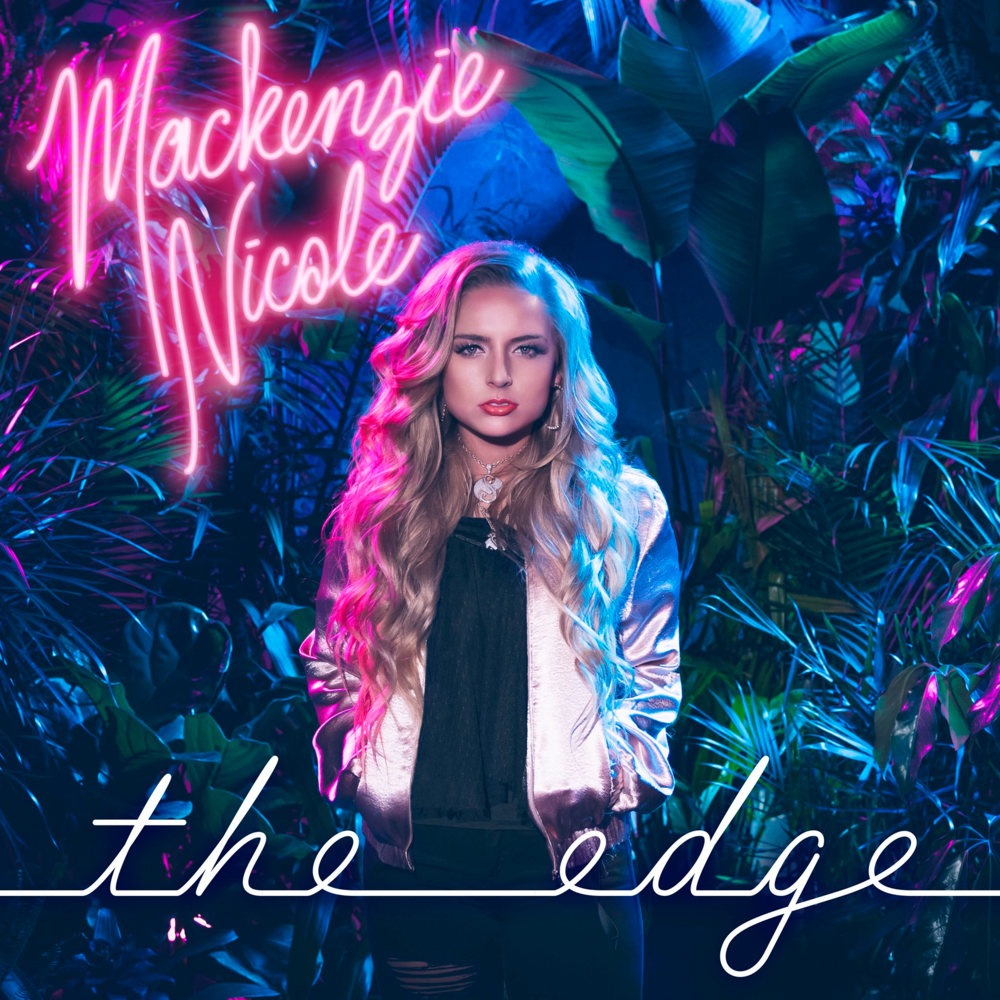 Stream: Mackenzie Nicole – The Edge