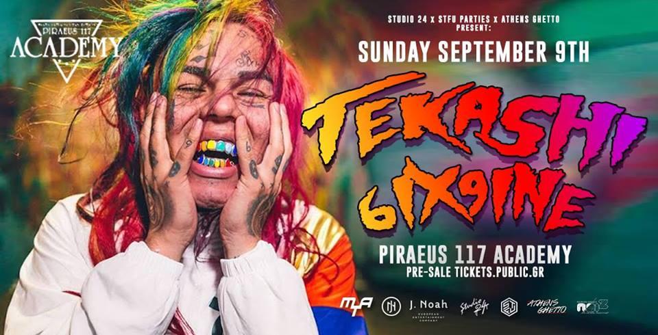 O Tekashi 6ix9ine ζωντανά στην Αθήνα!