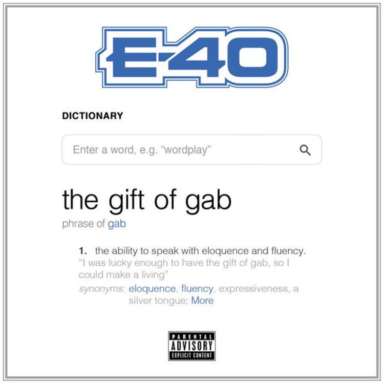 Stream: E-40 – The Gift Of Gab