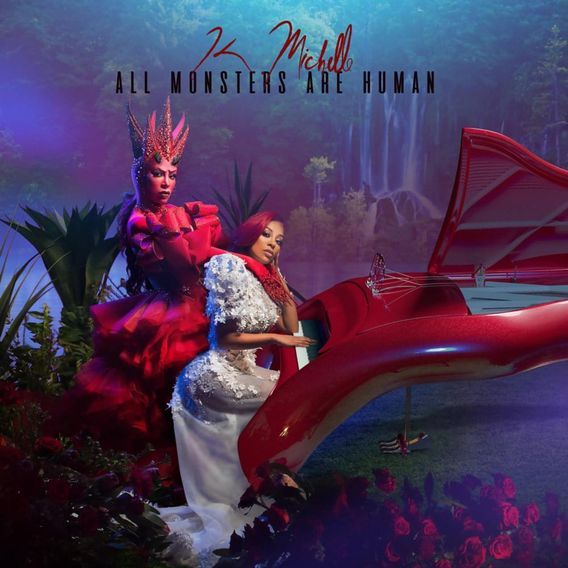 Stream: K. Michelle – All Monsters Are Human