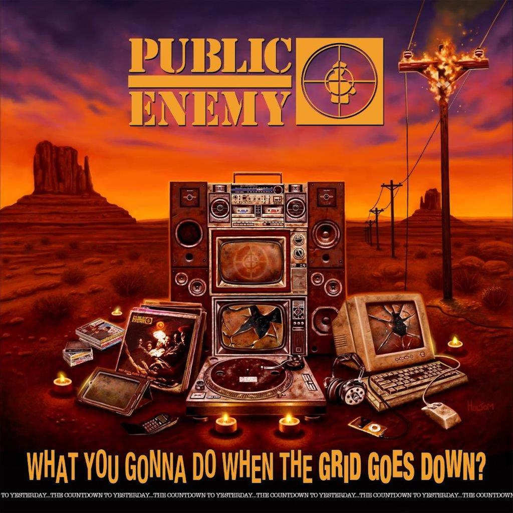 Stream: Public Enemy – What You Gonna Do When The Grid Go Down?