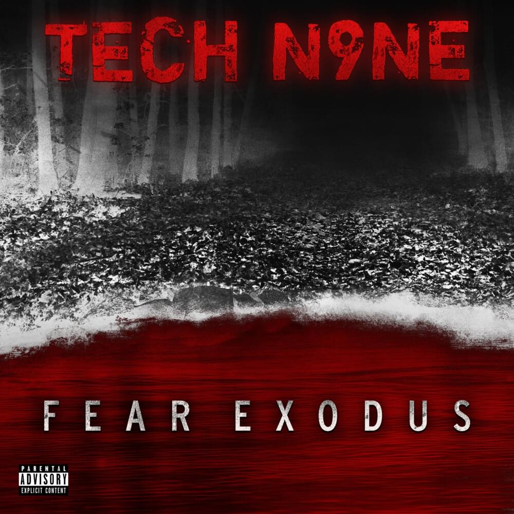 Stream: Tech N9ne – Fear Exodus