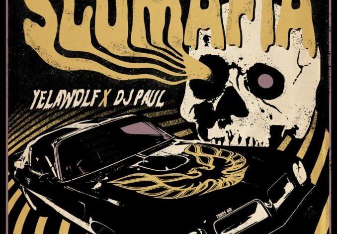 Stream: Yelawolf & DJ Paul – Slumafia