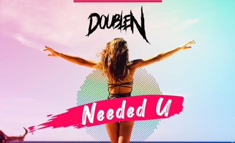 Burak Yeter & DoubleN – Needed U