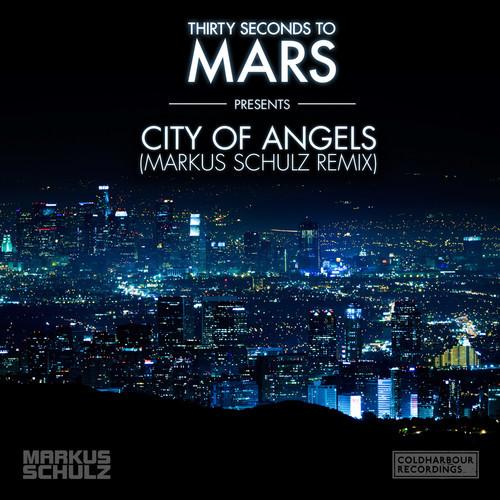 30 Seconds to Mars – City of Angels (Markus Schulz Remix)