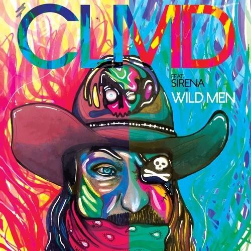 Video: CLMD feat. Sirena – Wild Men