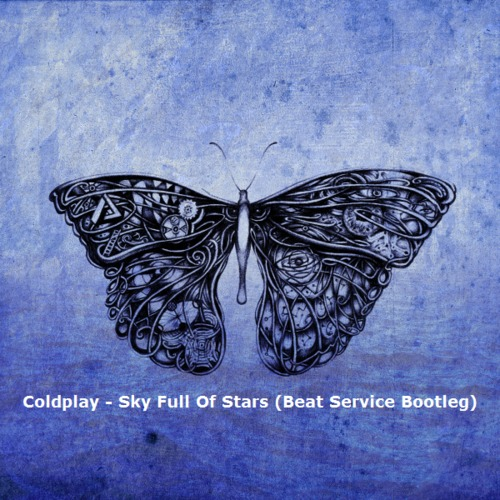 Coldplay-Sky-Full-Of-Stars-Beat-Service-Proglifting-Bootleg