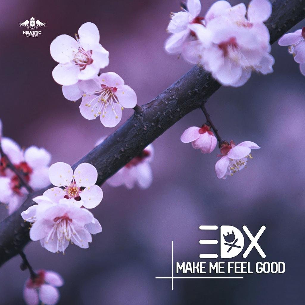 EDX-Make-Me-Feel-Good