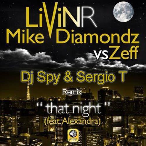 Livin R Feat Mike Diamondz ( Dj Spy & Sergio T Remix )