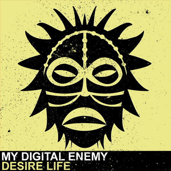 My-Digital-Enemy-Desire-Life