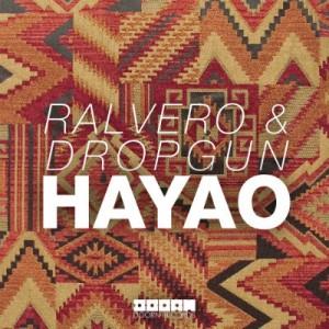Ralvero & Dropgun – Hayao (Original Mix)