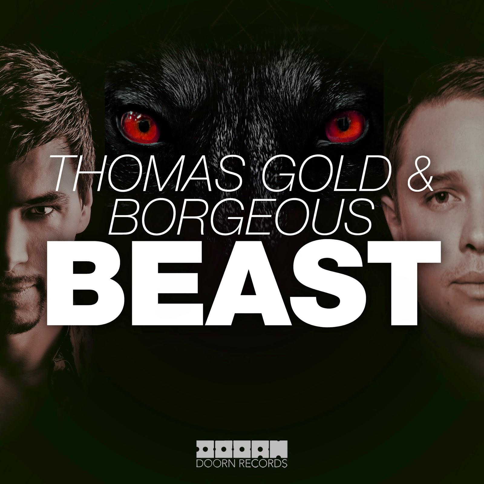 Thomas Gold & Borgeous – Beast (Preview)
