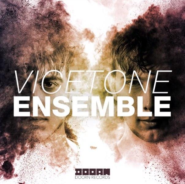 Vicetone – Ensemble (Original Mix)