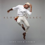 aloe-blacc-lift-your-spirit-beattown