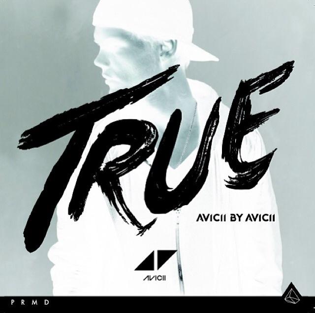 Avicii – True (Remix Album) – Avicii by Avicii (Εξώφυλλο & Tracklist)