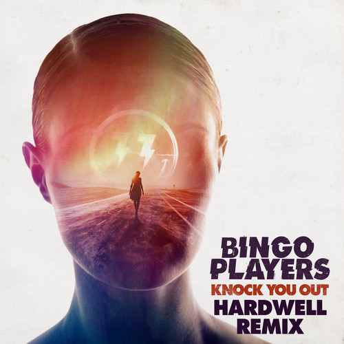 Bingo Players – Knock You Out (Hardwell Remix)
