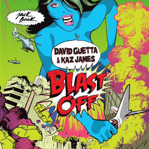 David Guetta feat. Kaz James – Blast Off