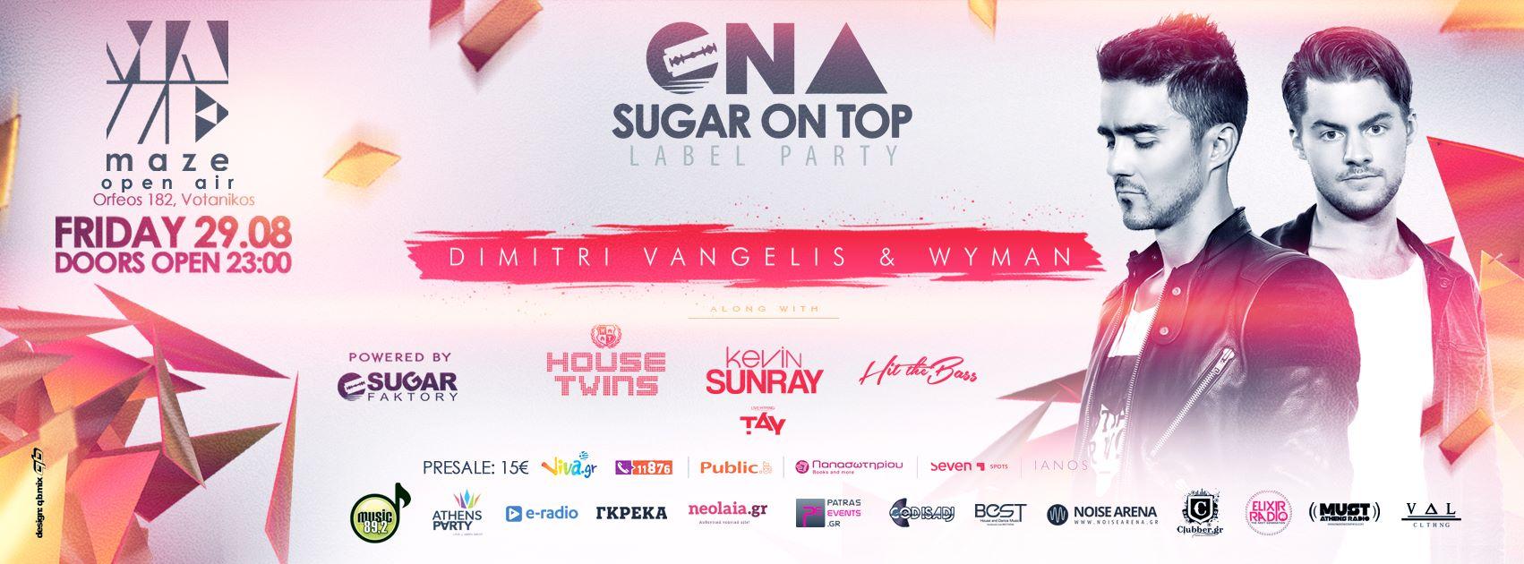 Sugar On Top Presents: Dimitri Vangelis & Wyman στην Αθήνα (29/8)