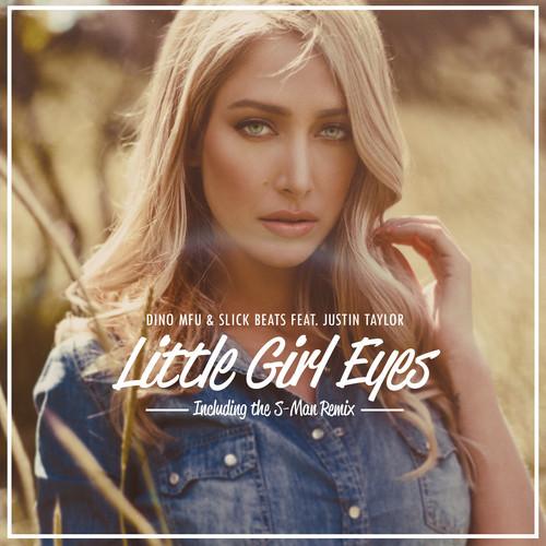 Video: Dino MFU & Slick Beats feat. Justin Taylor – Little Girl Eyes