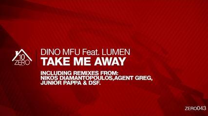 Dino MFU Feat. Lumen – Take Me Away