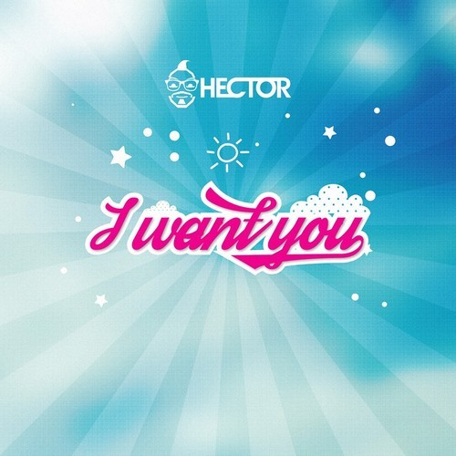 Hector – I Want You (Free DL)