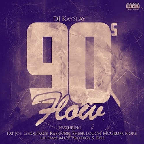 DJ Kay Slay Ft Fat Joe, Ghostface Killah, Raekwon, Sheek Louch, McGruff, N.O.R.E., Lil Fame, Prodigy & Rell – 90s Flow