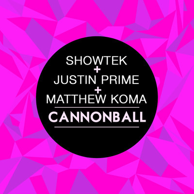 showtek-justin-prime-ft-matthew-koma-cannonball-earthquake