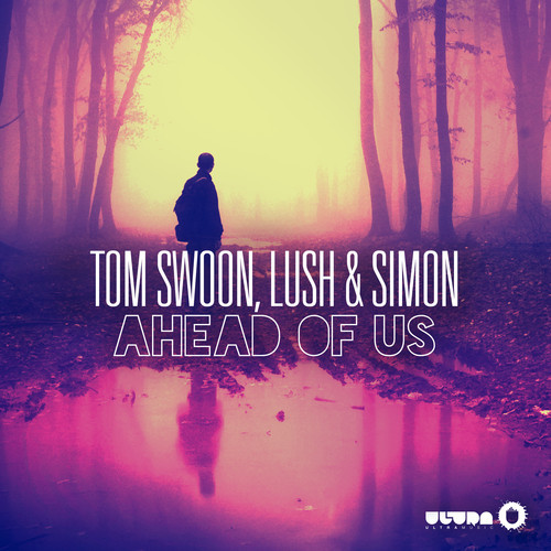 tom-swoon-lush-and-simon-ahead-of-us