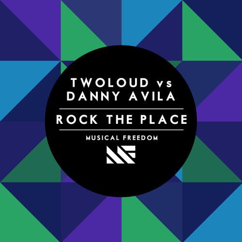 Twouloud VS Danny Avila – Rock The Place